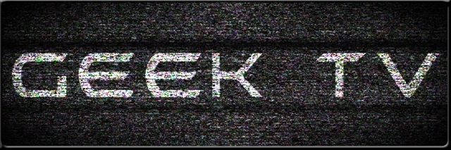 04 Geek TV